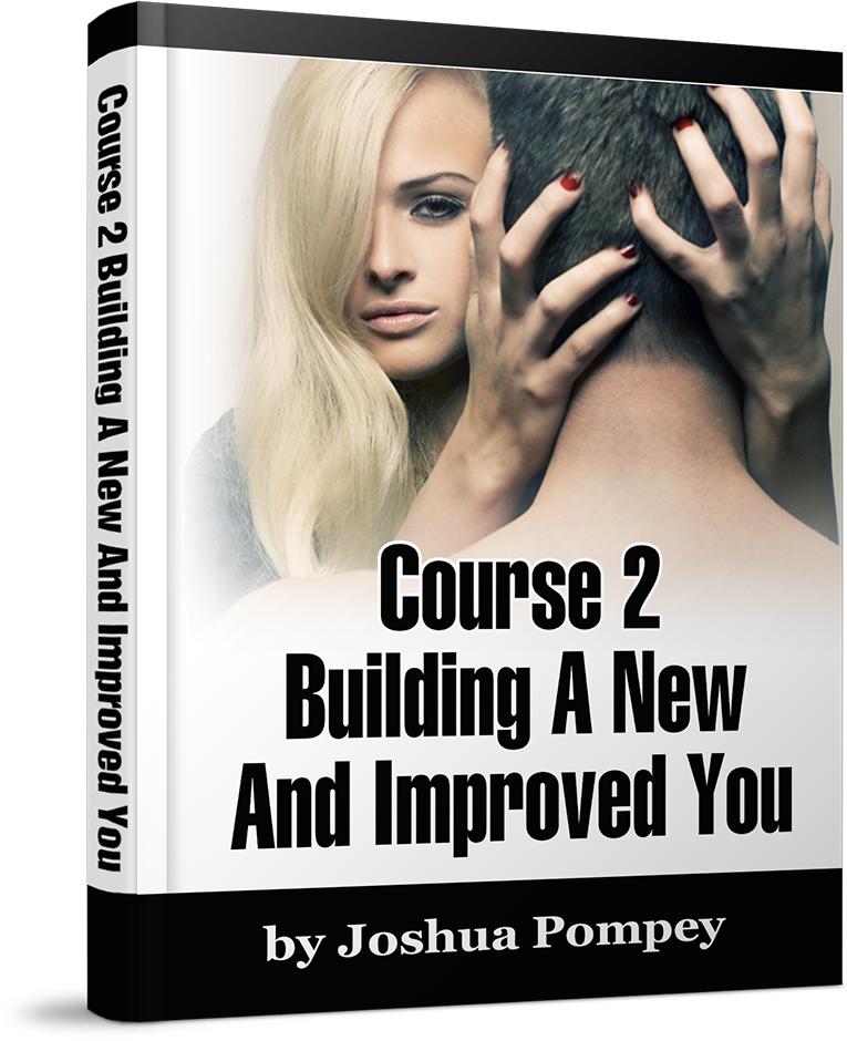 Course 2: Building A New & Improved You.
