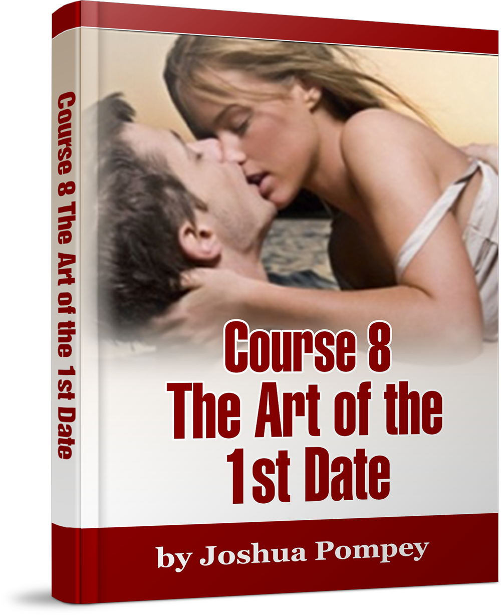Course 8: The Art Of The First Date