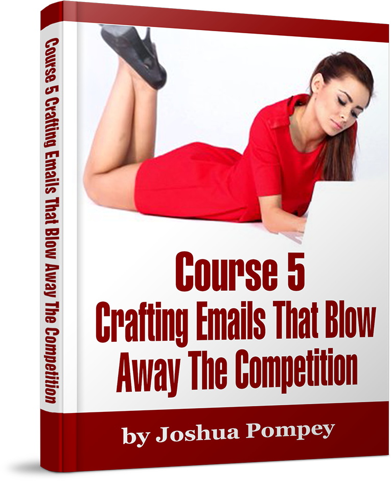 Course 5: Crafting Emails That Blow Away The Competition