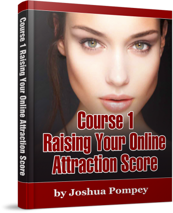 Course 1: Raising Your Online Attraction Score