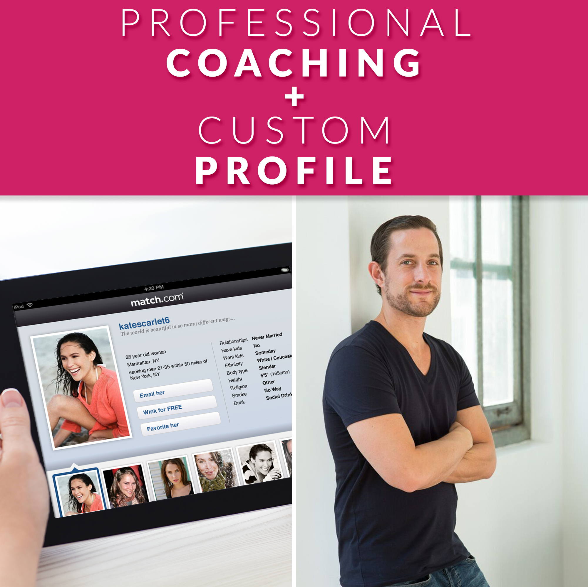 2 Months Of Coaching + A Profile Written Exclusively By Joshua Pompey +  Free Copy of Online Rules of Love!
